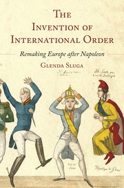 The Invention of International Order