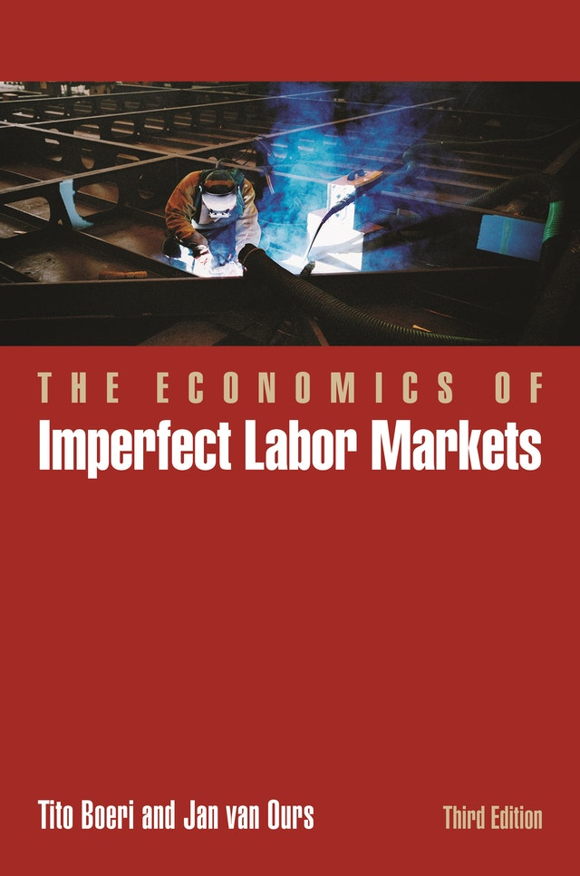 The Economics of Imperfect Labor Markets, Third Edition
