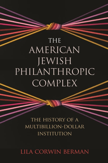 The American Jewish Philanthropic Complex