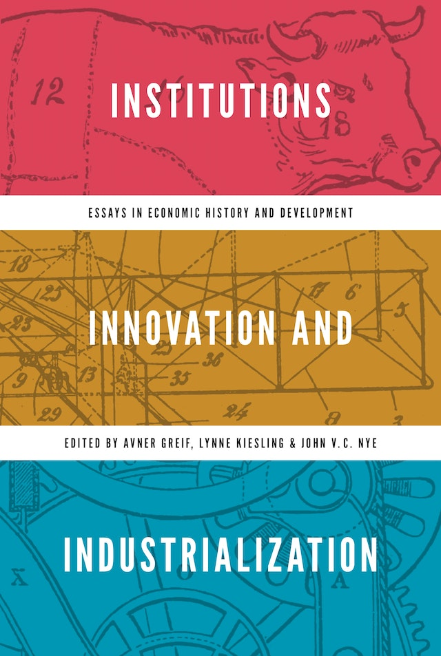Institutions, Innovation, and Industrialization