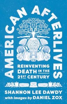 American Afterlives