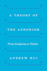 A Theory of the Aphorism