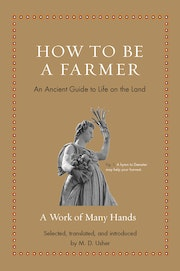 How to Be a Farmer
