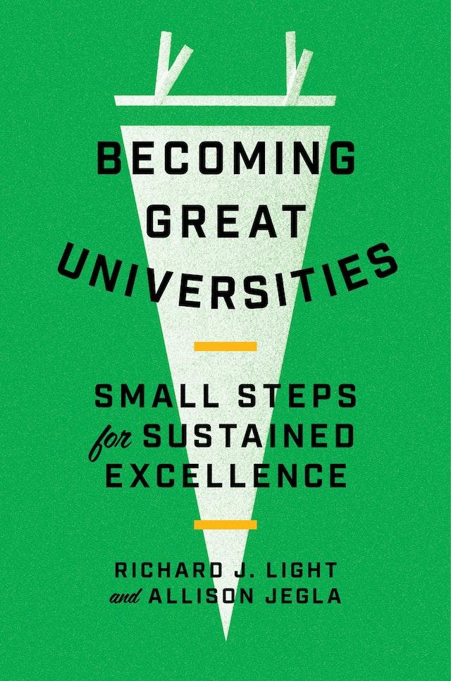 Becoming Great Universities