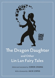 The Dragon Daughter and Other Lin Lan Fairy Tales