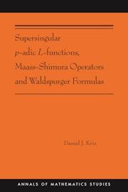 Supersingular p-adic L-functions, Maass-Shimura Operators and Waldspurger Formulas