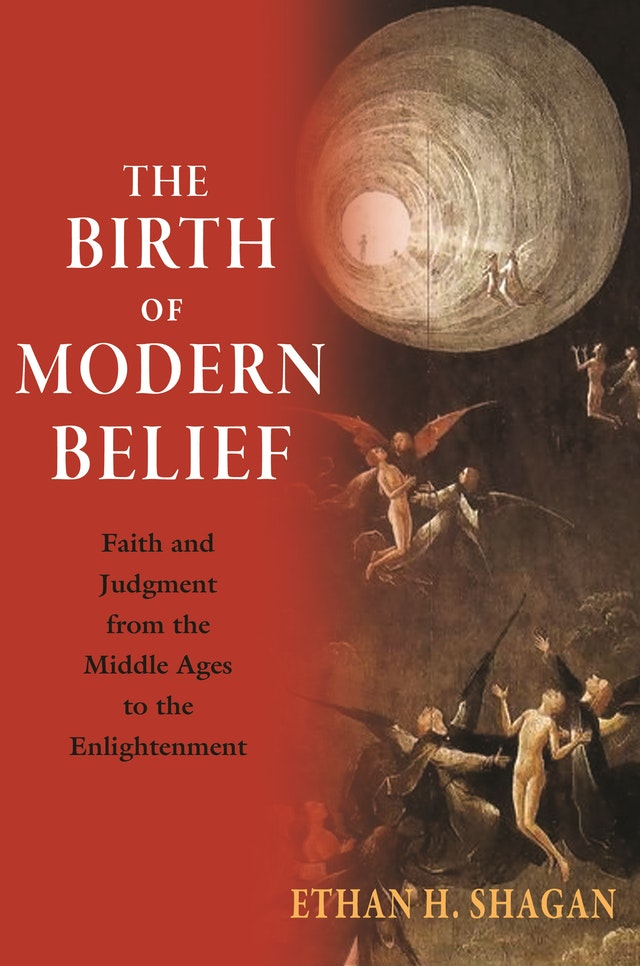 The Birth of Modern Belief