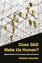 Does Skill Make Us Human?