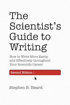 The Scientist's Guide to Writing, 2nd Edition