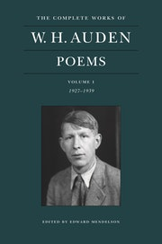The Complete Works of W. H. Auden: Poems, Volume I