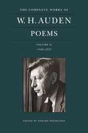 The Complete Works of W. H. Auden: Poems, Volume II