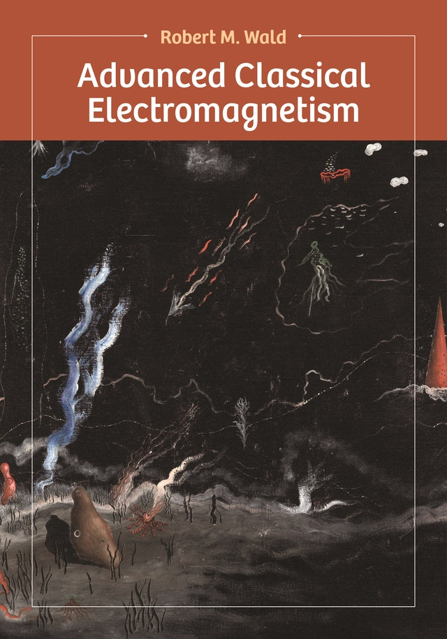 Advanced Classical Electromagnetism