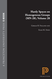 Hardy Spaces on Homogeneous Groups. (MN-28), Volume 28