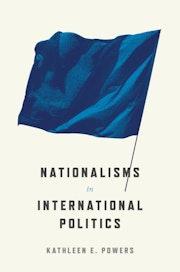 Nationalisms in International Politics
