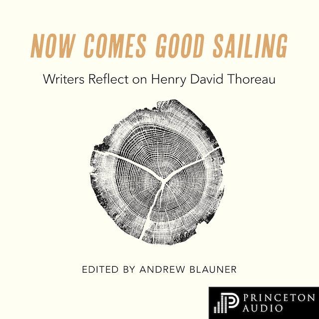 Now Comes Good Sailing