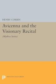 Avicenna and the Visionary Recital