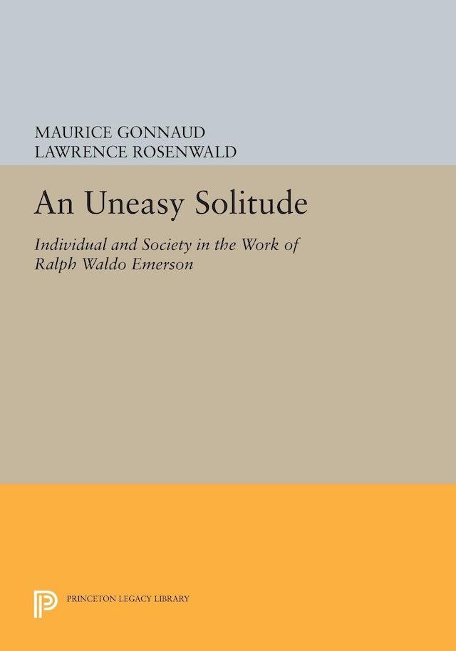 An Uneasy Solitude