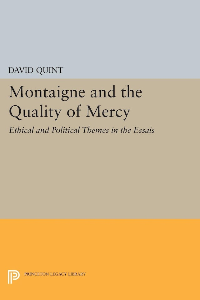 Montaigne and the Quality of Mercy
