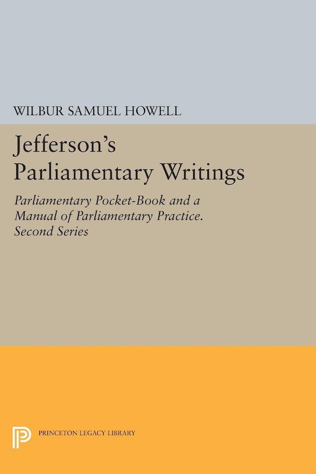 Jefferson's Parliamentary Writings