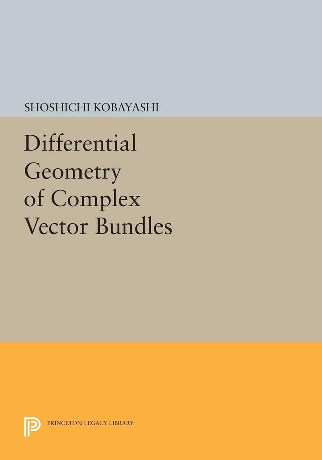 Differential Geometry of Complex Vector Bundles