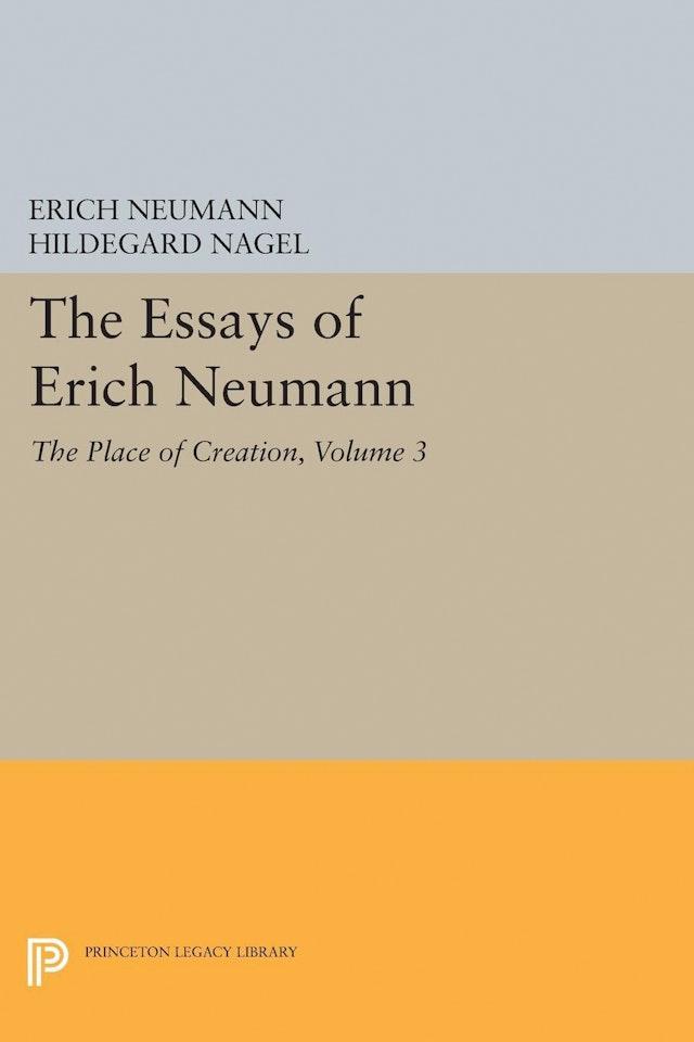 The Essays of Erich Neumann, Volume 3