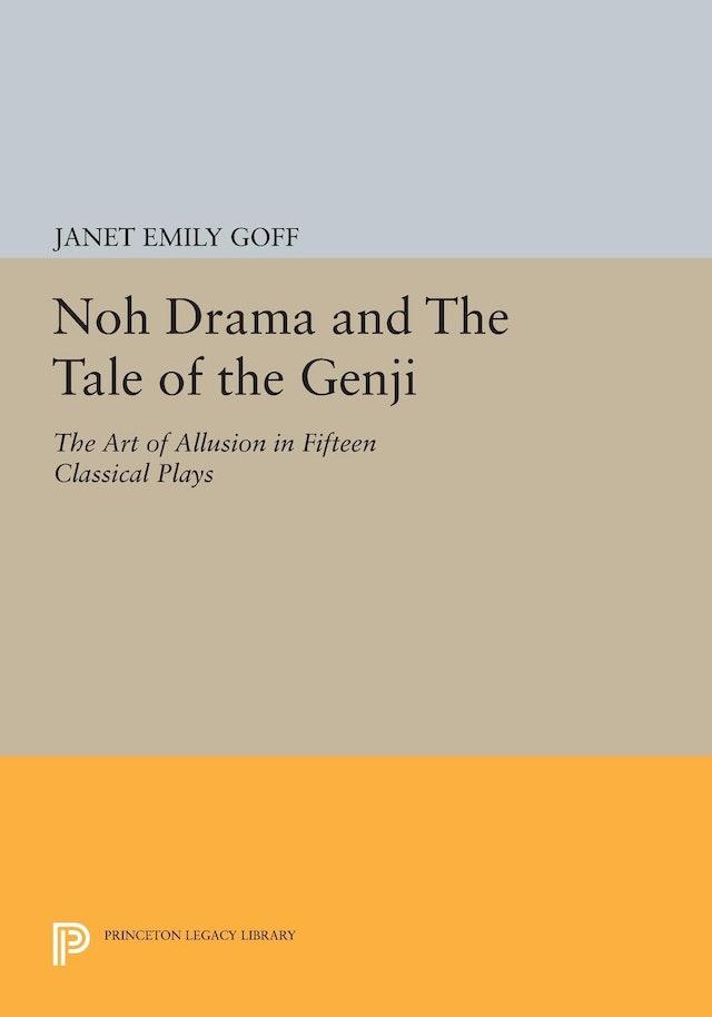 Noh Drama and <i>The Tale of the Genji</i>