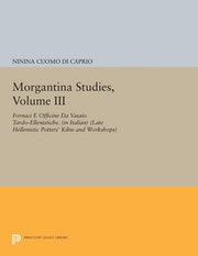 Morgantina Studies, Volume III