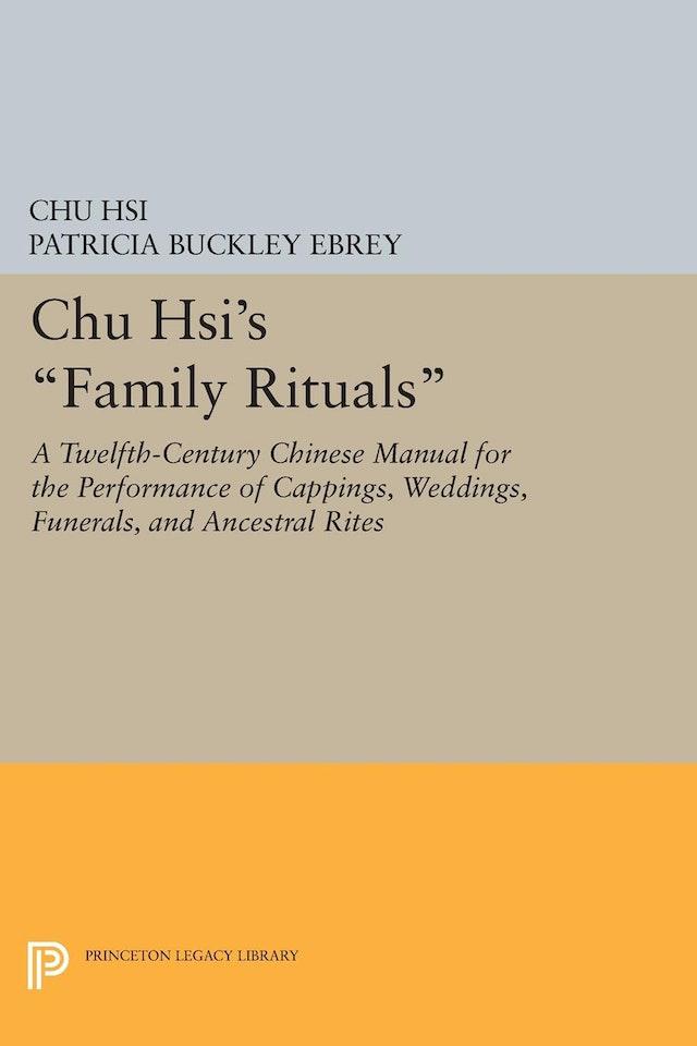 Chu Hsi's <i>Family Rituals</i>