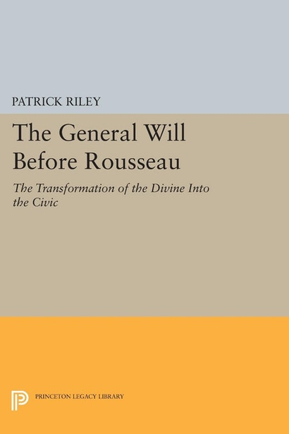 The General Will before Rousseau