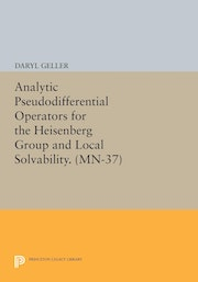 Analytic Pseudodifferential Operators for the Heisenberg Group and Local Solvability. (MN-37)