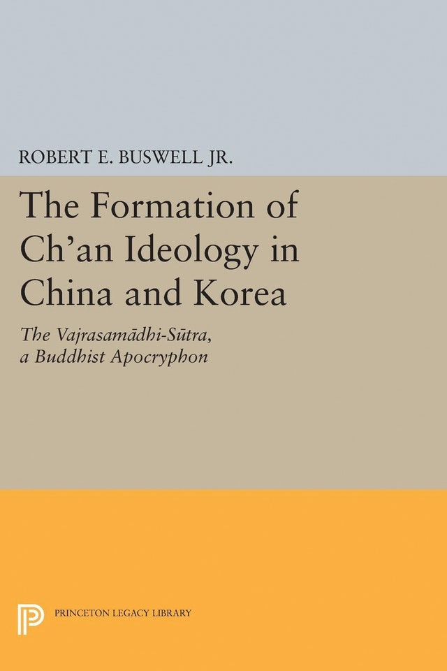 The Formation of Ch'an Ideology in China and Korea
