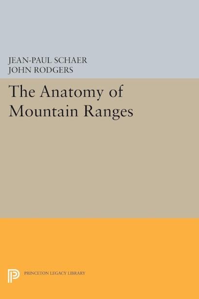 The Anatomy of Mountain Ranges