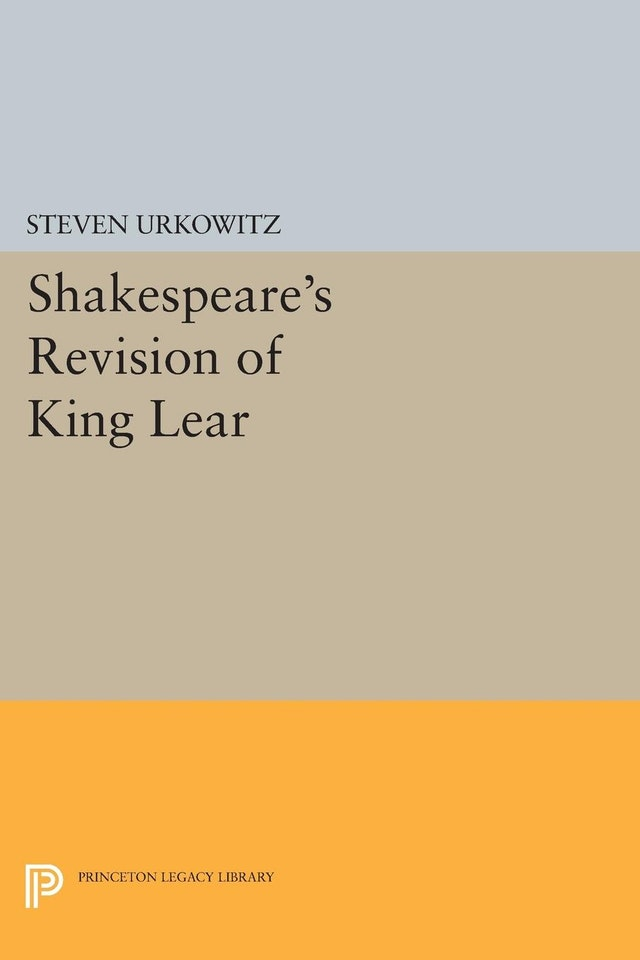Shakespeare's Revision of KING LEAR