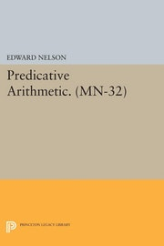 Predicative Arithmetic. (MN-32)