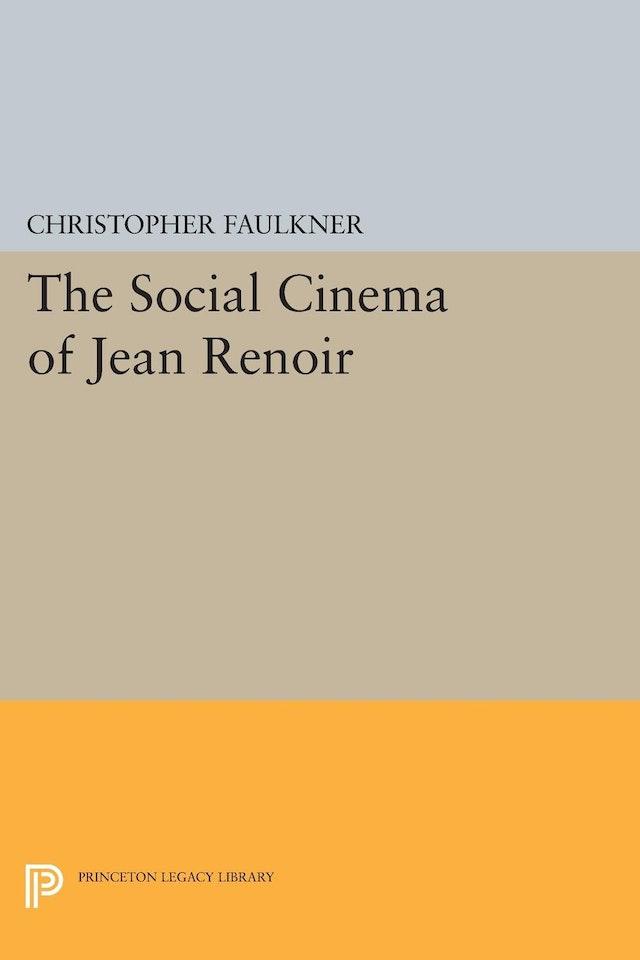 The Social Cinema of Jean Renoir