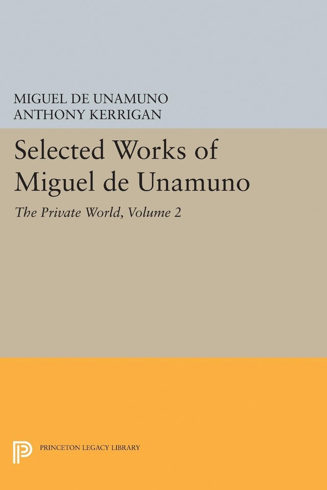 Selected Works of Miguel de Unamuno, Volume 2