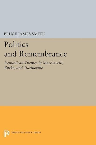 Politics and Remembrance
