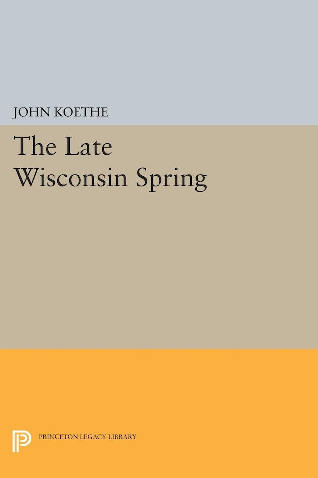 The Late Wisconsin Spring