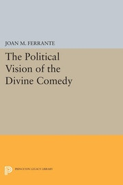 The Political Vision of the Divine Comedy