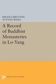 A Record of Buddhist Monasteries in Lo-Yang