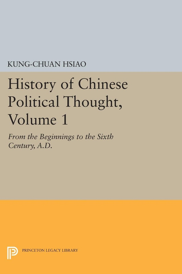 History of Chinese Political Thought, Volume 1