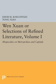 Wen Xuan or Selections of Refined Literature, Volume I