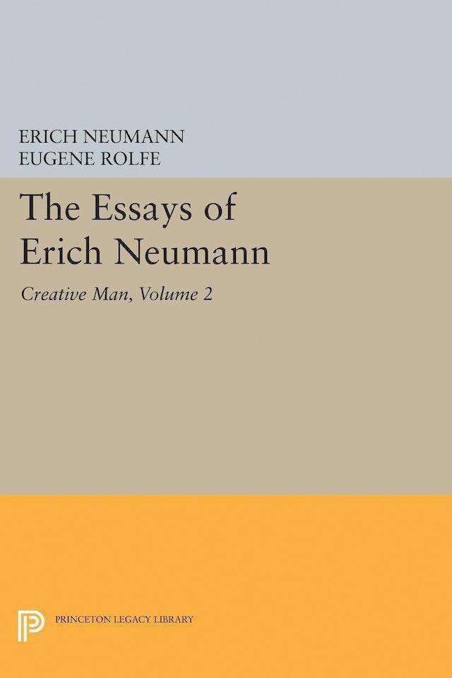The Essays of Erich Neumann, Volume 2