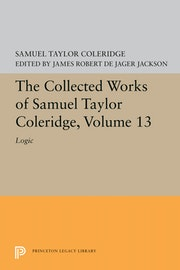 The Collected Works of Samuel Taylor Coleridge, Volume 13