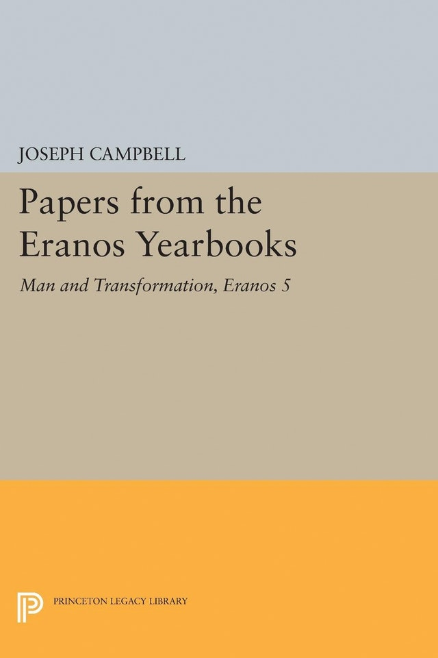 Papers from the Eranos Yearbooks, Eranos 5