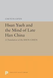 Hsun Yueh and the Mind of Late Han China
