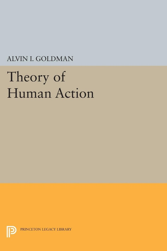 Theory of Human Action