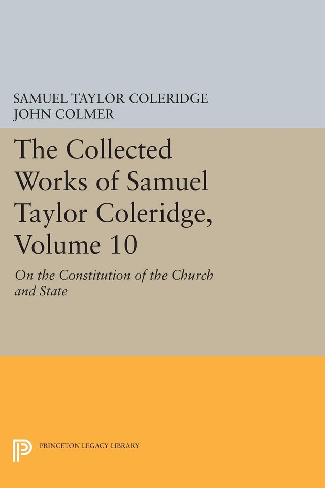 The Collected Works of Samuel Taylor Coleridge, Volume 10