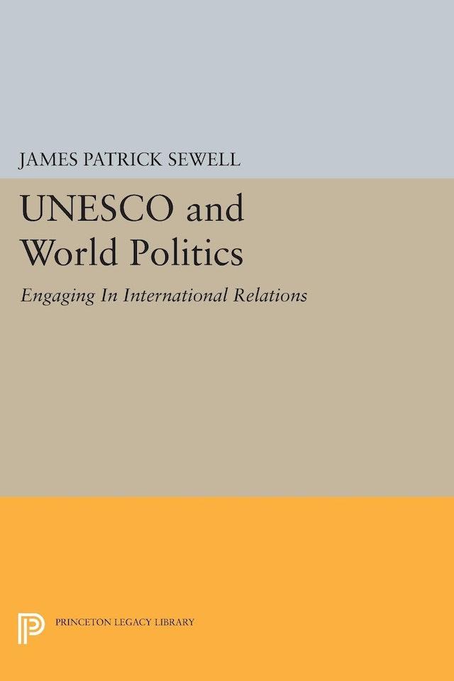 UNESCO and World Politics
