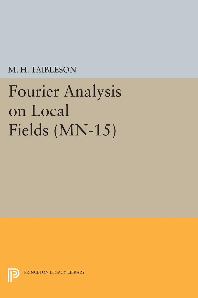 Fourier Analysis on Local Fields. (MN-15)